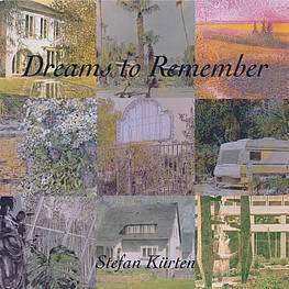 Stefan Kürten - Dreams to Remember 2006