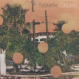Coverartwork TV Smith - I Delete, 2014, Stefan Kürten